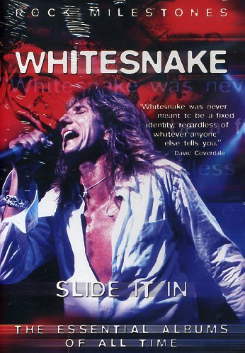 Whitesnake: Slide It In - Rock Milestones by David Coverdale
