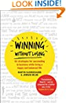 Winning Without Losing: 66 strategies...