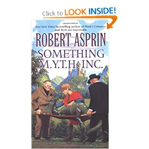 Something M.Y.T.H. Inc. by Robert Asprin