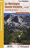 echange, troc FFRP - La Montagne Sainte-Victoire à pied : Grand Site de France