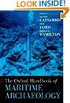 The Oxford Handbook of Maritime Archa...