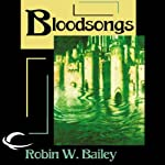 Bloodsongs: Saga of Frost, Book 3 (       UNABRIDGED) by Robin W. Bailey Narrated by Nicol Zanzarella