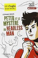 Peter et le mystère du Headless Man