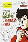 Peter et le myst�re du Headless Man