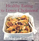 Healthy Eating for Lower Cholesterol Daniel Green