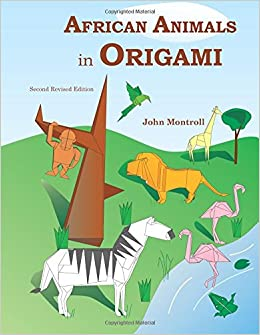 african animals in origami second revised edition john