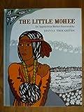 The Little Mohee (0333113969) by Troughton, Joanna