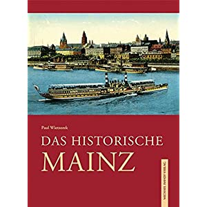 Das historische Mainz