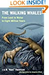 The Walking Whales: From Land to Wate...
