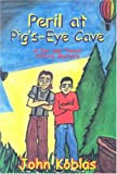Peril at Pig's Eye Cave: A Doc and Tweed History Mystery (Doc and Tweed History Mysteries)