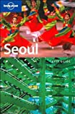 Lonely Planet Seoul (City Guide)