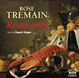 Rose Tremain Restoration (Contemporary Fiction)