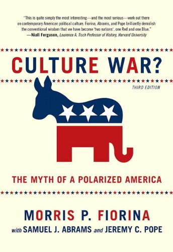 Culture War? The Myth of a Polarized America (3rd Edition)