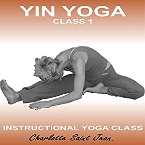 Yin Yoga Class 1 Speech
