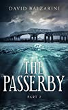 The Passerby - Part II