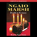 Death in Ecstasy (       UNABRIDGED) by Ngaio Marsh Narrated by James Saxon