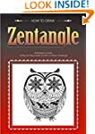 Zentangle Lessons: A Complete Guide o...