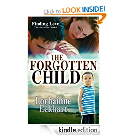 The Forgotten Child (Finding Love ~ THE OUTSIDER SERIES, Book 1)