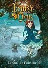 Fairy Oak, tome 2 : Le pouvoir de l'obscurité par Gnone