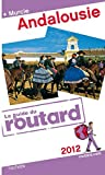 echange, troc Collectif - Guide du Routard Andalousie 2012