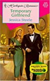 Temporary Girlfriend (Harlequin Romance , No 3525)