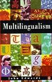 Multilingualism (Penguin language & linguistics) (0140159517) by Edwards, John