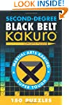 Second-Degree Black Belt Kakuro (Seco...