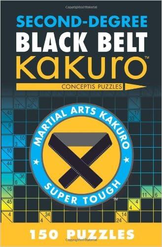 Second-Degree Black Belt Kakuro (Martial Arts Puzzles Series)