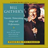 Bill Gaither Peace in the Valley