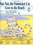 Nat Nat the Nantucket Cat Goes to the Beach