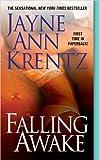 img - for By Jayne Ann Krentz Falling Awake book / textbook / text book