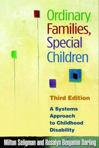 Ordinary Families, Special Children, Third Edition: A...