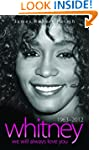 Whitney Houston 1963-2012: We Will Al...