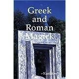 Greek and Roman Magick ~ Kuriakos