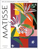 echange, troc René Percheron - Matisse : De la couleur à l'architecture