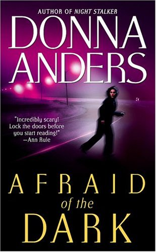 Afraid of the Dark, Anders,Donna
