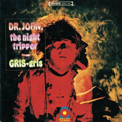 Dr. John - Gris Gris - Zortam Music