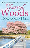Dogwood Hill (A Chesapeake Shores Novel, Book 12)