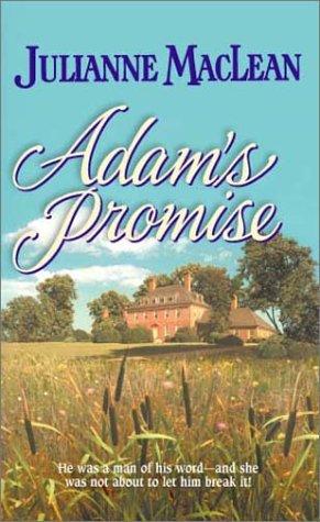 Adam's Promise, Julianne Maclean