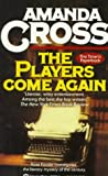 The Players Come Again (Kate Fansler Novels) (034536998X) by Cross, Amanda