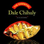The Essential Dale Chihuly