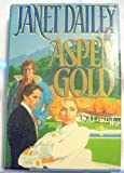 img - for Aspen Gold (1991 publication) book / textbook / text book