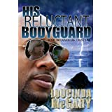 His Reluctant Bodyguard (Adventure Cruise Line Book 2) ~ Loucinda McGary
