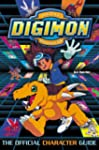 Digimon: The Official Character Guide...