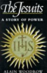 The Jesuits: A Story of Power