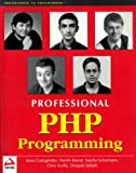 Professional Php Programming (1861002963) by Castagnetto, Jesus