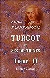 echange, troc Alfred Neymarck - Turgot et ses doctrines: Tome 2