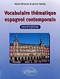 echange, troc Marie Delporte, Janine Martig - Vocabulaire thématique espagnol contemporain