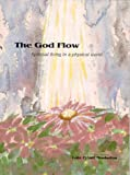 img - for The God Flow: Spiritual Living in a Physical World book / textbook / text book