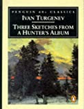 Three Sketches from a Hunter's Album (Classic, 60s) (0146001842) by Turgenev, Ivan